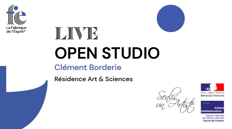 Résidences art et sciences – Prenez un bon bol d'air, découvrez l'atelier de Clément Borderie.