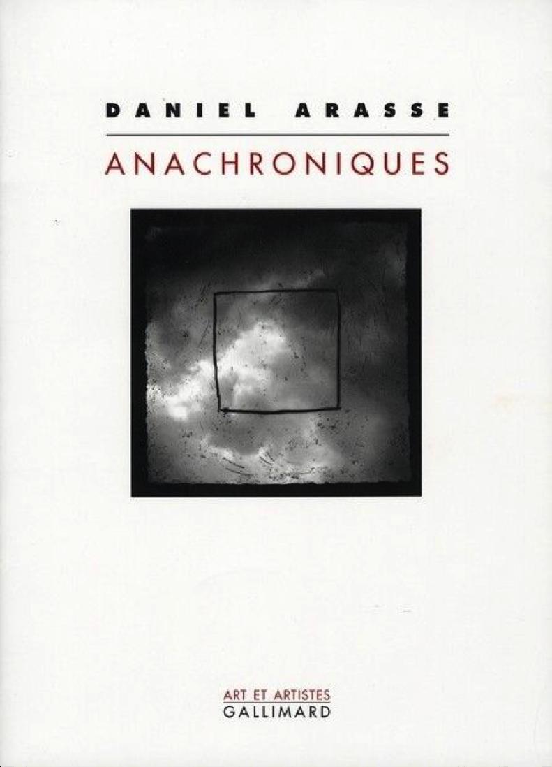#Vendredi lecture – Anachroniques, Daniel Arasse