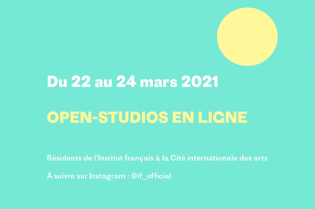 Open Studios en ligne: résidents de l'Institut Français à la Cité Internationale des Arts